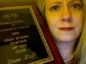 Dana Huff GCTE High School Teacher of the Year