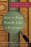 How to Read Novels Like a Professor, Thomas C. Foster