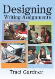 Designing Writing Assignments: Defining New Tasks for Standard Writing Activities